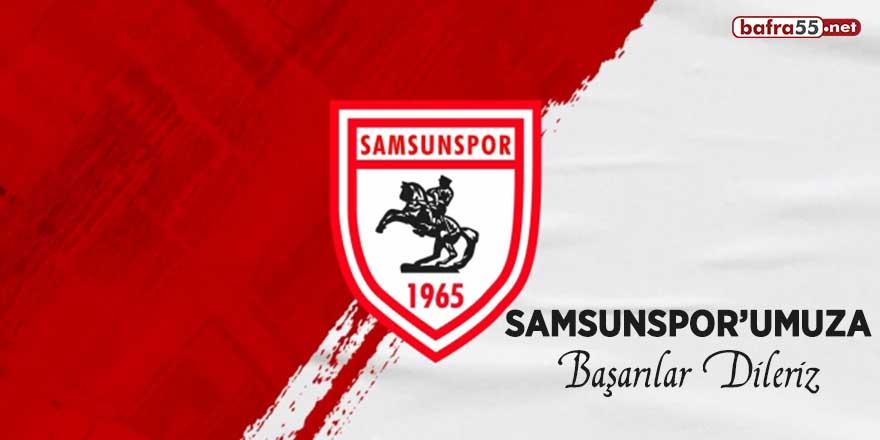 Samsunspor'umuza başarılar dileriz