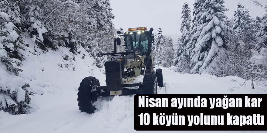 Nisan ayında yağan kar 10 köyün yolunu kapattı