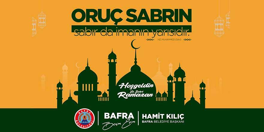 Başkan Kılıç'ın Ramazan Ayı mesajı