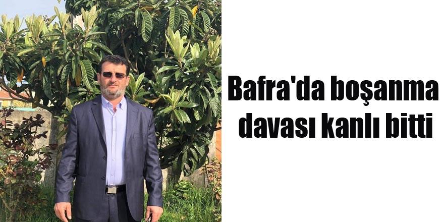 Bafra'da boşanma davası kanlı bitti