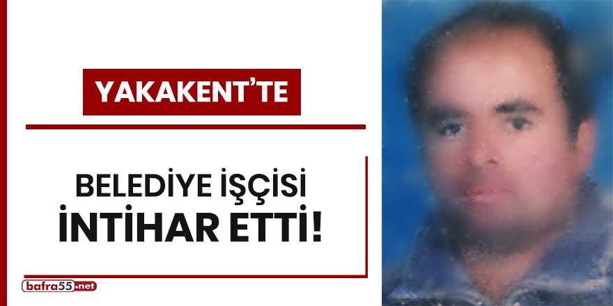 Yakakent'te belediye işçisi intihar etti