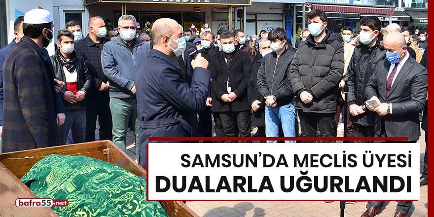 Samsun'da meclis üyesi dualarla uğurlandı