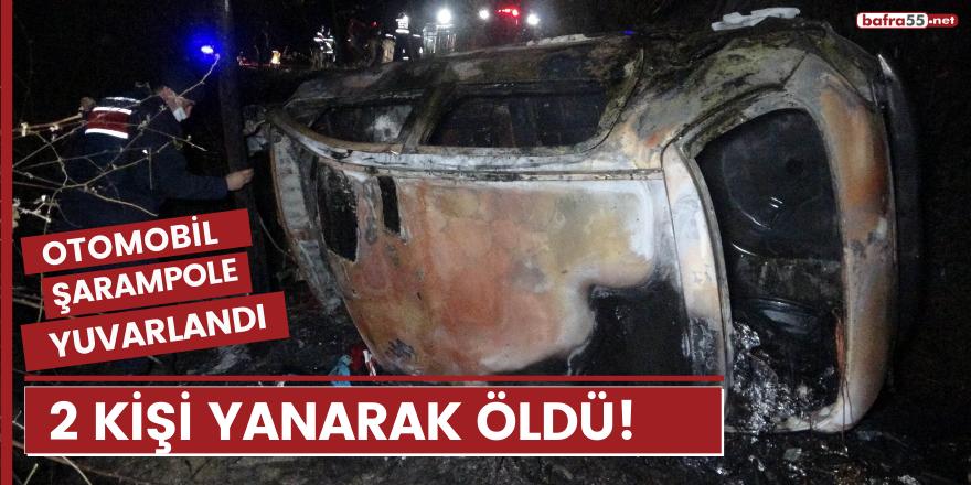 Samsun'da şarampole yuvarlanan otomobil alev aldı: 2 ölü!