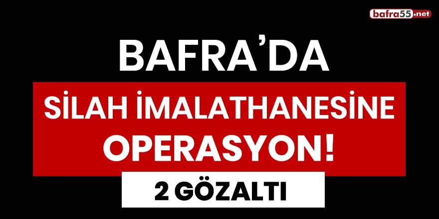 Bafra'da silah imalathanesine operasyon! 2 gözaltı
