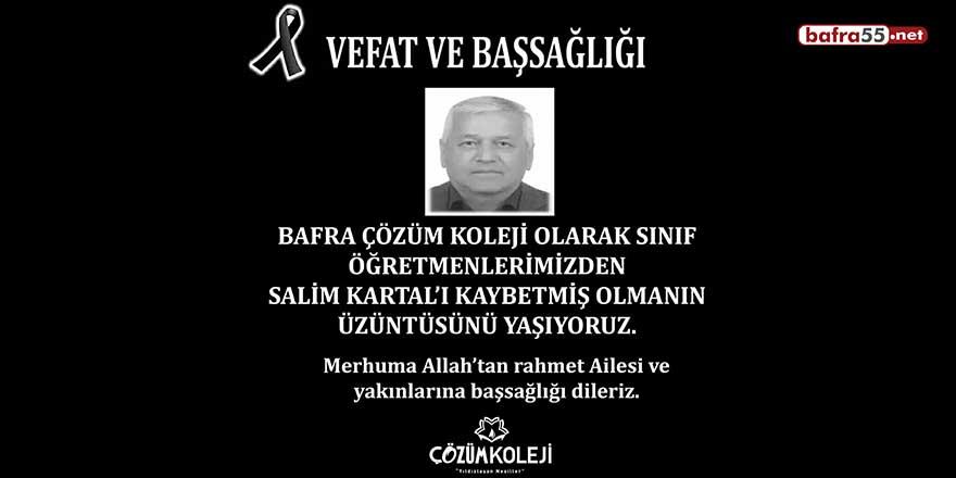 Bafra Çözüm Koleji öğretmenlerinden Salim Kartal hayatını kaybetti!