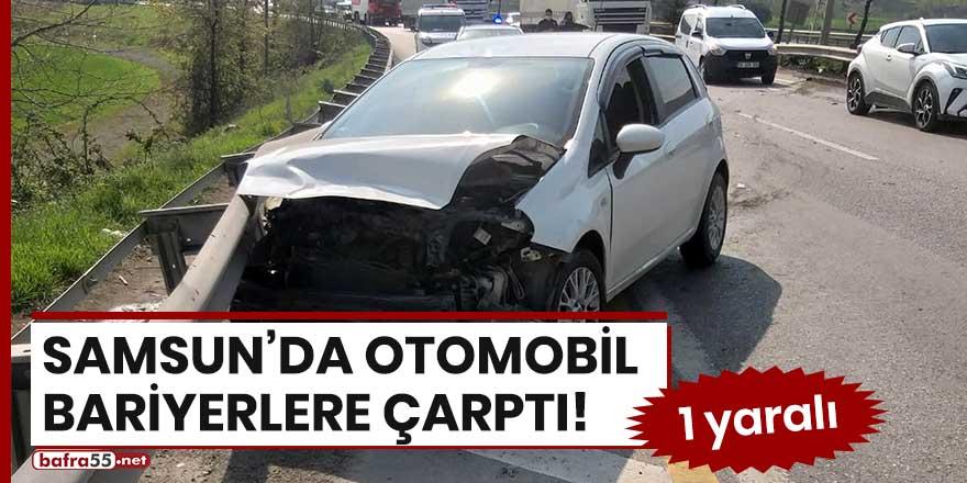Samsun'da otomobil bariyerlere çarptı! 1 yaralı
