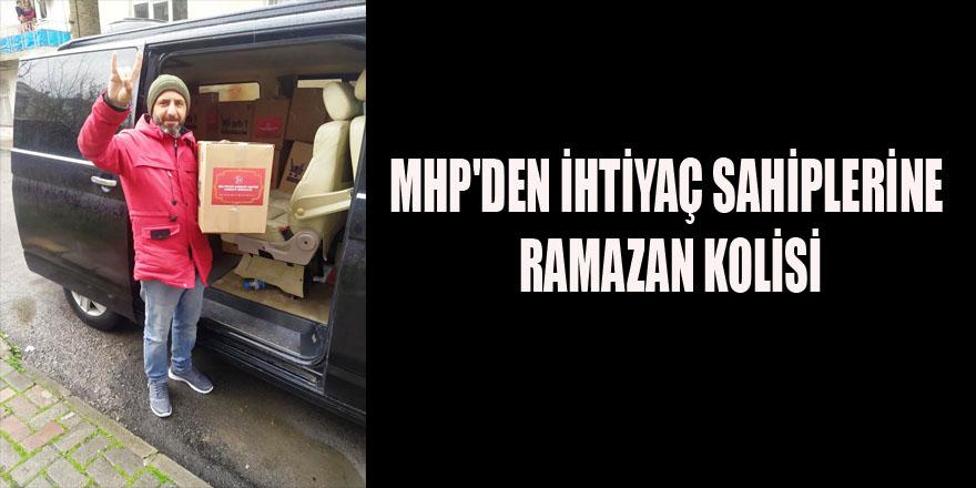 MHP'DEN İHTİYAÇ SAHİPLERİNE RAMAZAN KOLİSİ