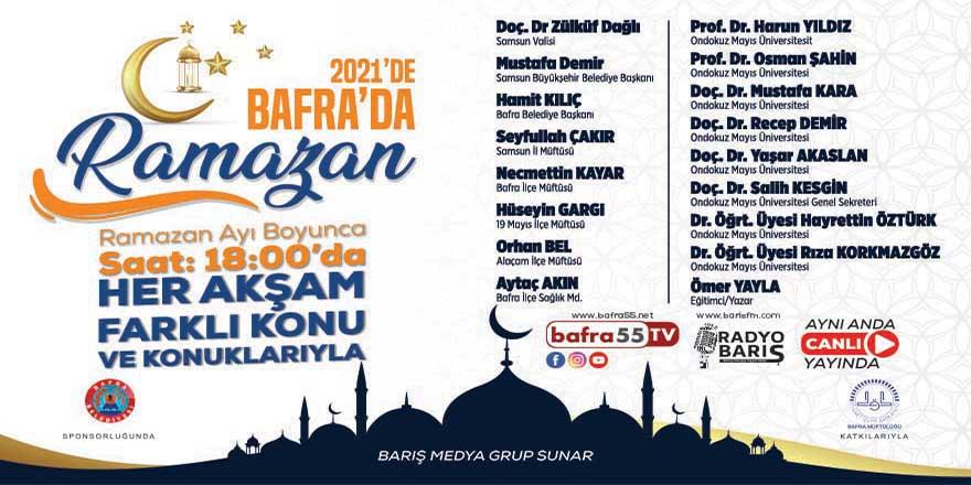 '2021'de Bafra'da Ramazan' programı her akşam canlı yayında