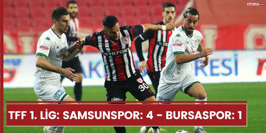 TFF 1. Lig: Samsunspor: 4 - Bursaspor: 1