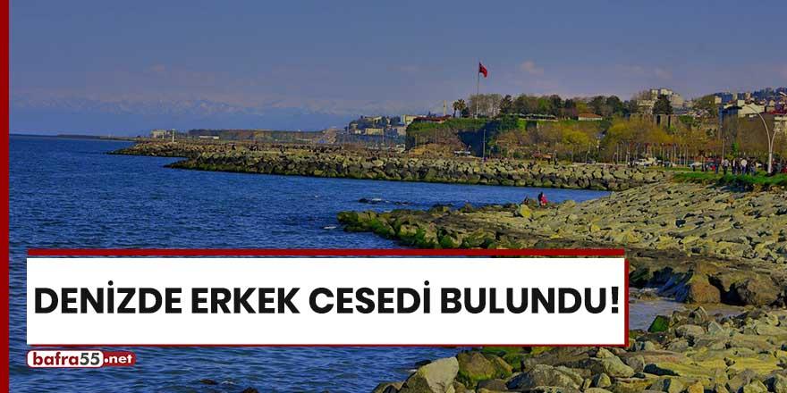 Trabzon'da denizde erkek cesedi bulundu!