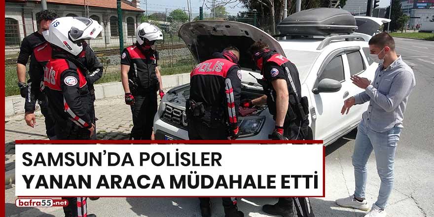 Samsun'da polisler yanan araca müdahale etti