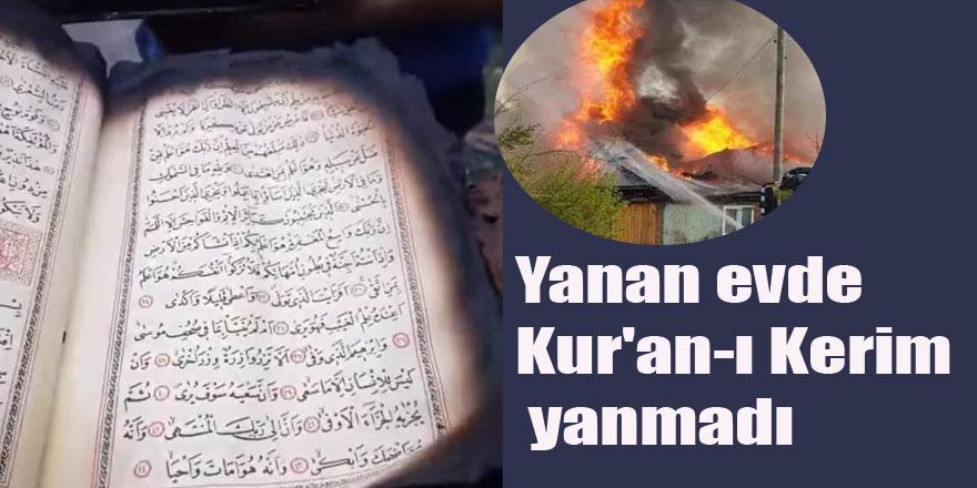 Yanan evde Kur'an-ı Kerim yanmadı