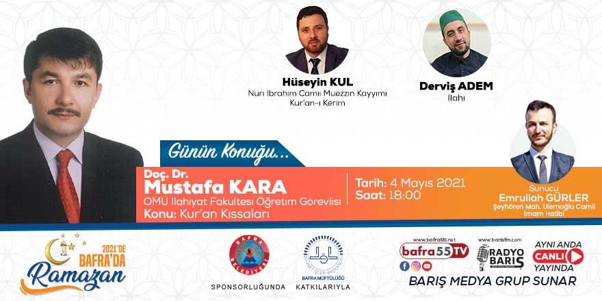 """""""2021'de Bafra'da Ramazan"""" Konuk: Mustafa Kara """"OMÜ İlahiyat Fakültesi Öğretim Görevlisi"""""""