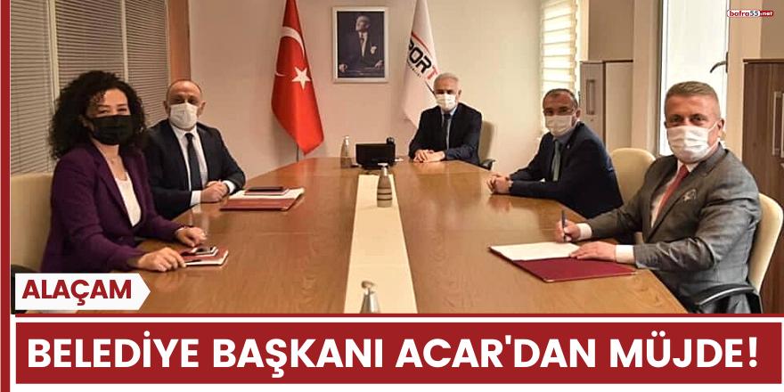 Alaçam Belediye Başkanı Acar'dan Müjde!