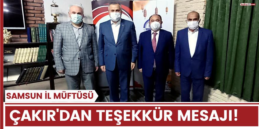 Samsun İl Müftüsü Seyfullah Çakır'dan Teşekkür Mesajı!