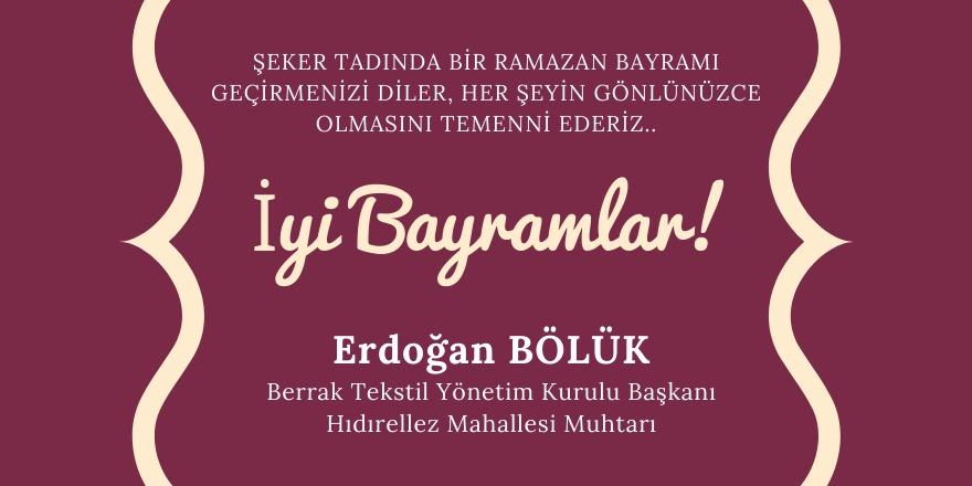 Erdoğan Bölük'ten Ramazan Bayramı mesajı