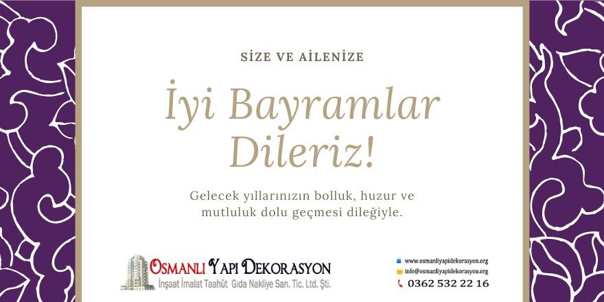 Osmanlı Yapı Dekorasyon'un Ramazan Bayramı mesajı