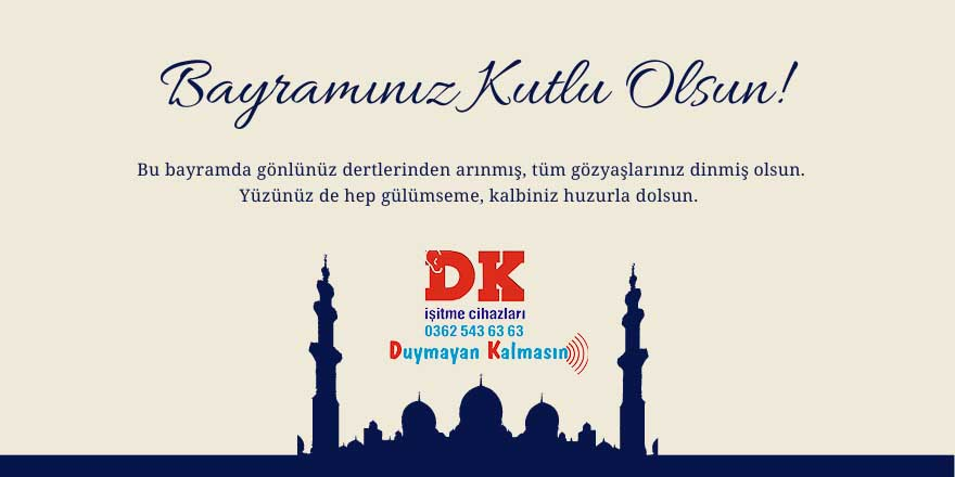 DK İşitme Merkezi'nin Ramazan Bayramı mesajı