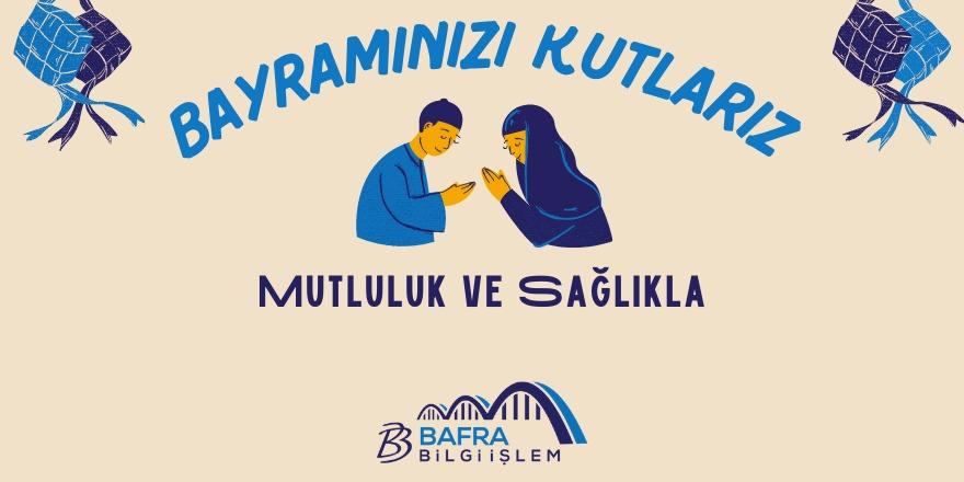 Bafra Bilgi İşlem'in Ramazan Bayramı mesajı