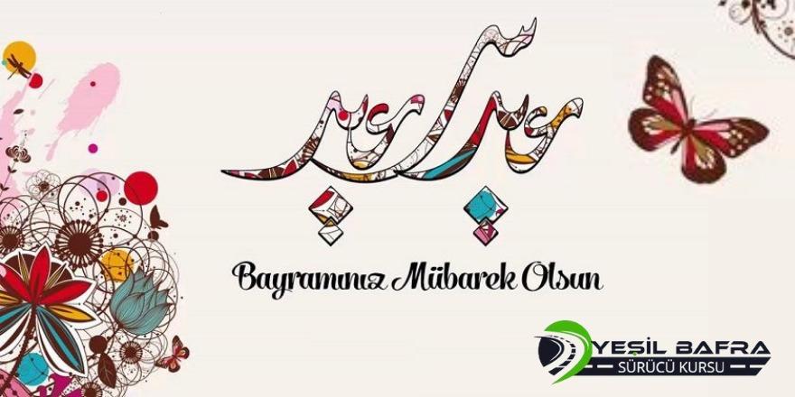 Özel Yeşil Bafra Sürücü Kursu'ndan Ramazan Bayramı kutlaması