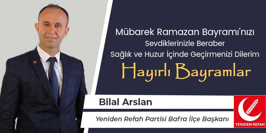 Bilal Arslan'dan Ramazan Bayramı mesajı