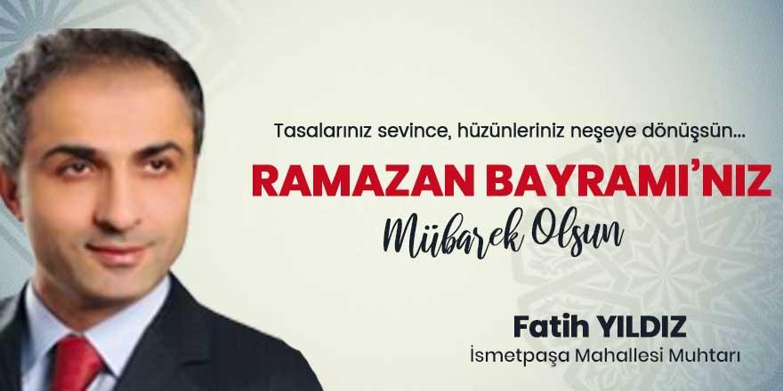Fatih Yıldız'dan Ramazan Bayramı kutlaması