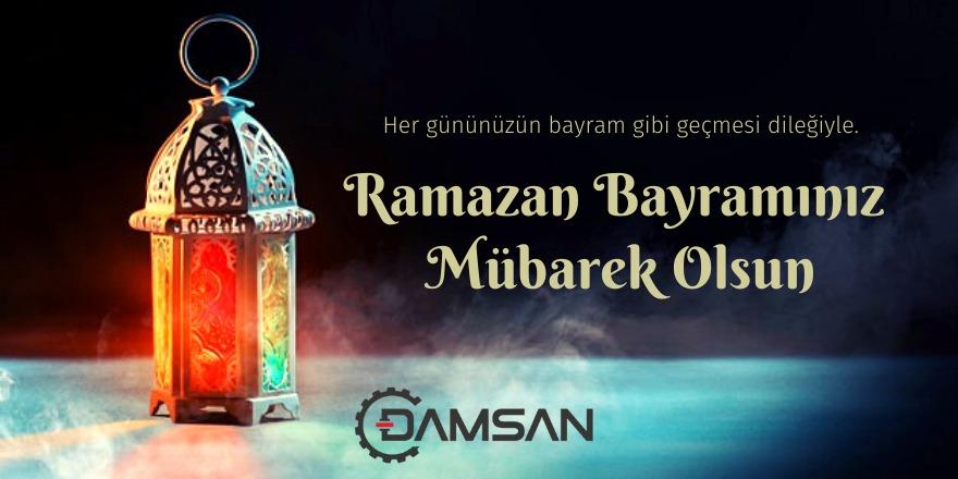 DAMSAN Makina'dan Ramazan Bayramı mesajı