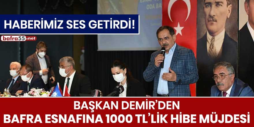Başkan Demir'den Bafra esnafına Bin TL'lik hibe müjdesi