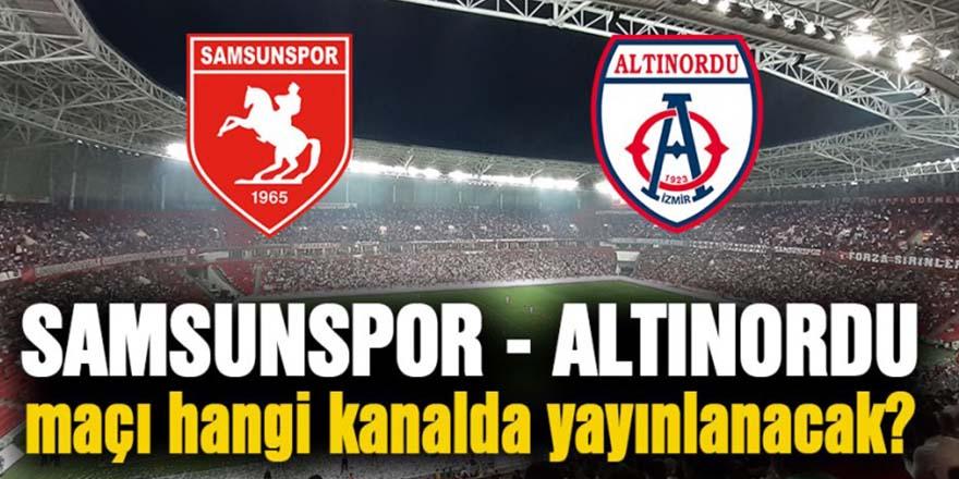 Samsunspor - Altınordu maçı hangi kanalda saat kaçta