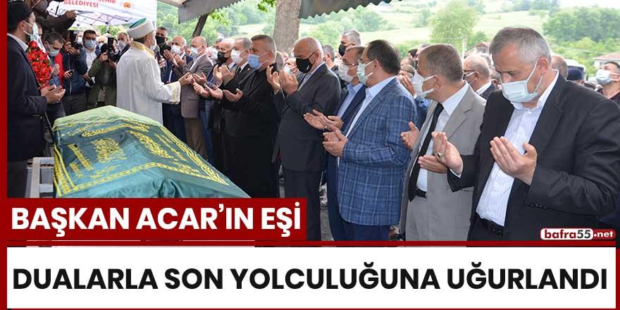 Başkan Acar'ın eşi dualarla son yolculuğuna uğurlandı