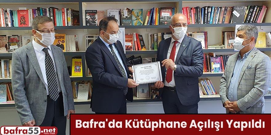 Bafra'da Kütüphane Açılışı Yapıldı