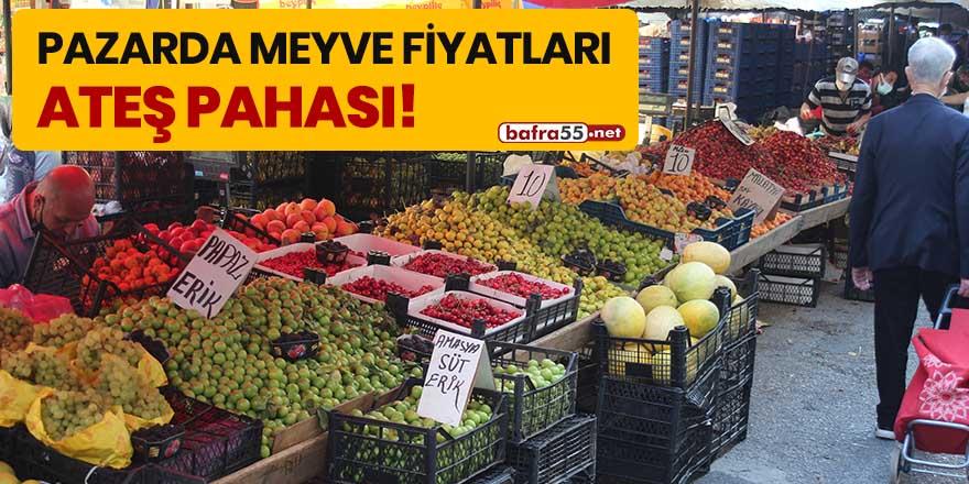 Pazarda meyve fiyatları ateş pahası!