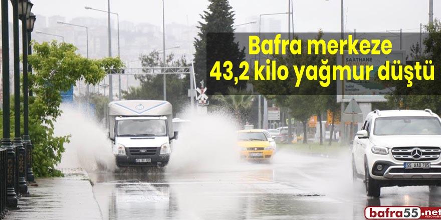 Bafra merkeze 43,2 kilo yağmur düştü
