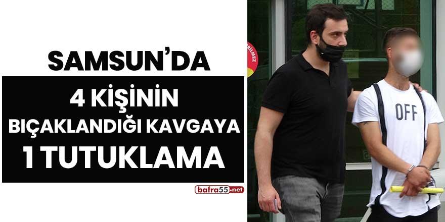 Samsun'da 4 kişinin bıçaklandığı kavgaya 1 tutuklama