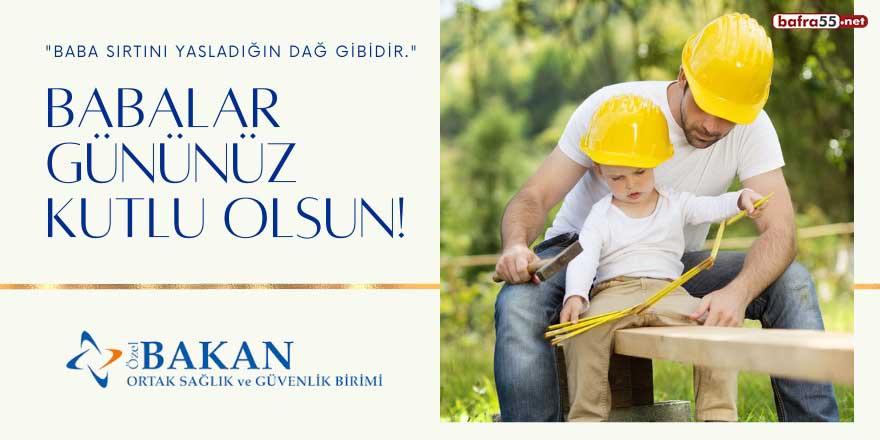 Özel Bakan OSGB'den Babalar Günü mesajı