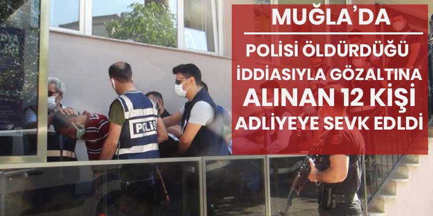 Şehit polisin katil zanlıları adliyeye sevk edildi