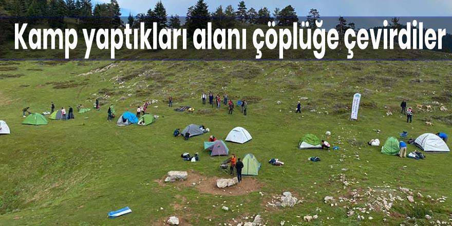 Kamp yaptıkları alanı çöplüğe çevirdiler