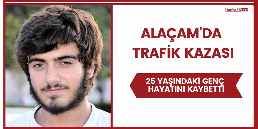 Alaçam'da trafik kazası: 1 ölü, 2 yaralı