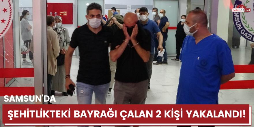 Samsun'da şehitlikteki bayrağı çalan 2 kişi yakalandı!