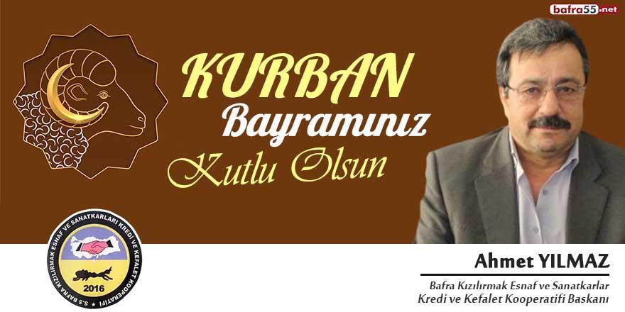 Başkan Ahmet Yılmaz'dan Kurban Bayramı tebriği