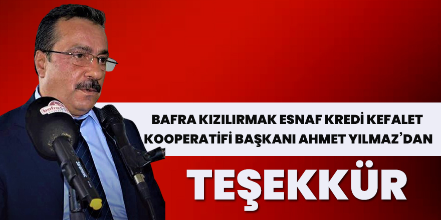 Ahmet Yılmaz'dan Teşekkkür