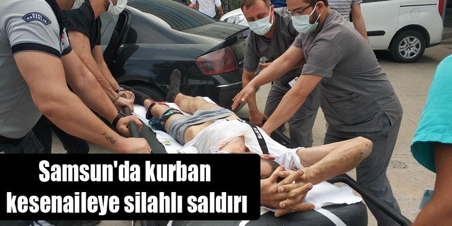 Samsun'da kurban kesenaileye silahlı saldırı