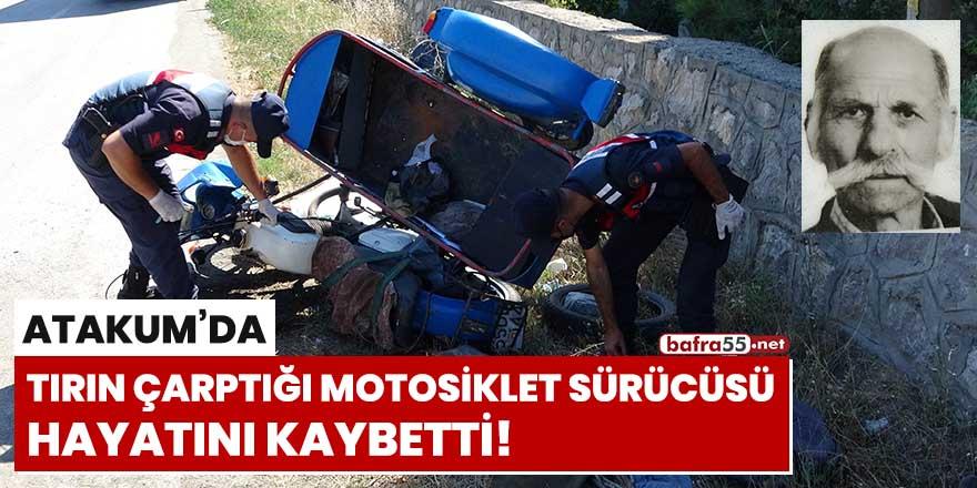 Tırın çarptığı motosiklet sürücüsü hayatını kaybetti!