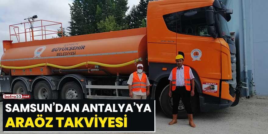 Samsun'dan Antalya'ya araöz takviyesi