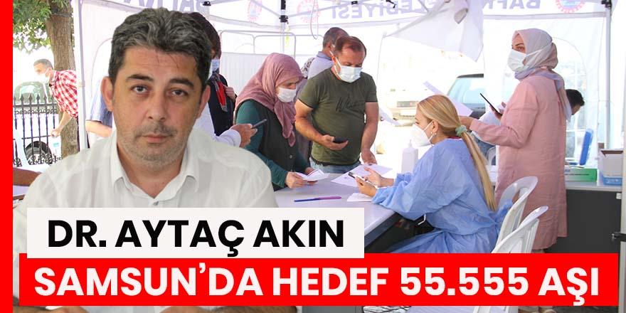 Dr. Aytaç Akın, Bafra'da 10 noktada aşı çadırı kuruldu