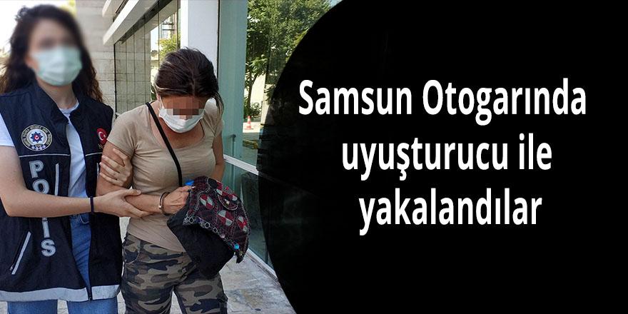 Samsun Otogarında uyuşturucu ile yakalandılar