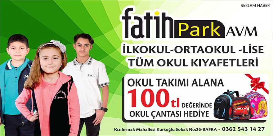 Bafra'da tüm okul kıyafetleri Fatih Park AVM'de !