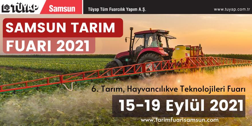Samsun Tüyap 6. Tarım, Hayvancılık ve Teknolojileri Fuarı kapılarını Açıyor!