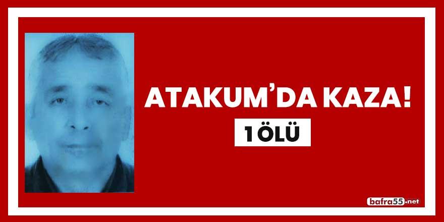 Atakum'da kaza! 1 ölü