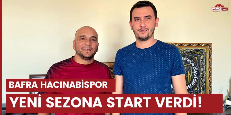 Bafra Hacınabispor yeni sezona start verdi!